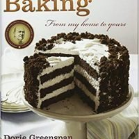 Baking: From My Home to Yours by Dorie Greenspan