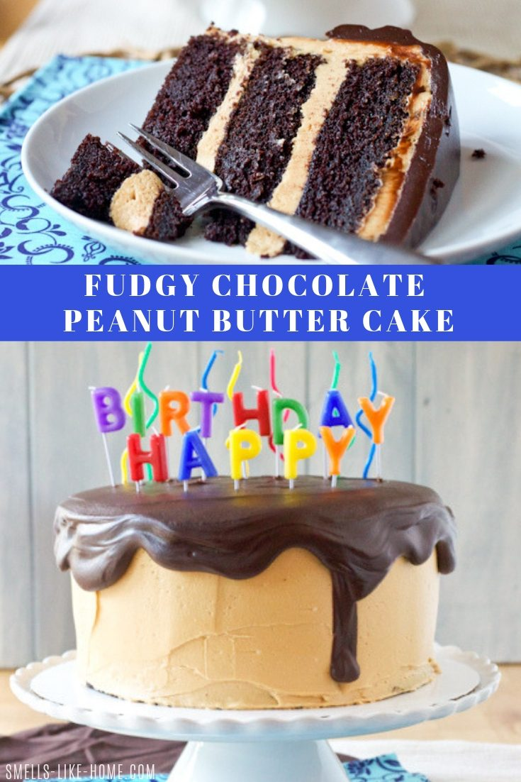 "Fudgy Chocolate Peanut Butter Cake - The BEST chocolate peanut butter cake out there. It will ""blow"" all of your other birthday cakes away! #fudgy #peanutbutter #pb #cake #chocolate #dessert #frosting #fromscratch #withoutaboxmix #homemade #birthday #anniversary #baking #shower #groomscake"
