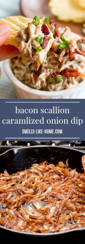 Caramelized Onion Dip - Every great party needs a great dip. This homemade caramelized onion dip - with bacon and scallions! - IS IT! #bacon #scallion #caramelized #onion #dip #sourcream #party #appetizer #app #snack #chips #gameday #tailgaiting #birthday #football #superbowl #homemade #fromscratch #withoutamix #glutenfree #gf from #taraslh