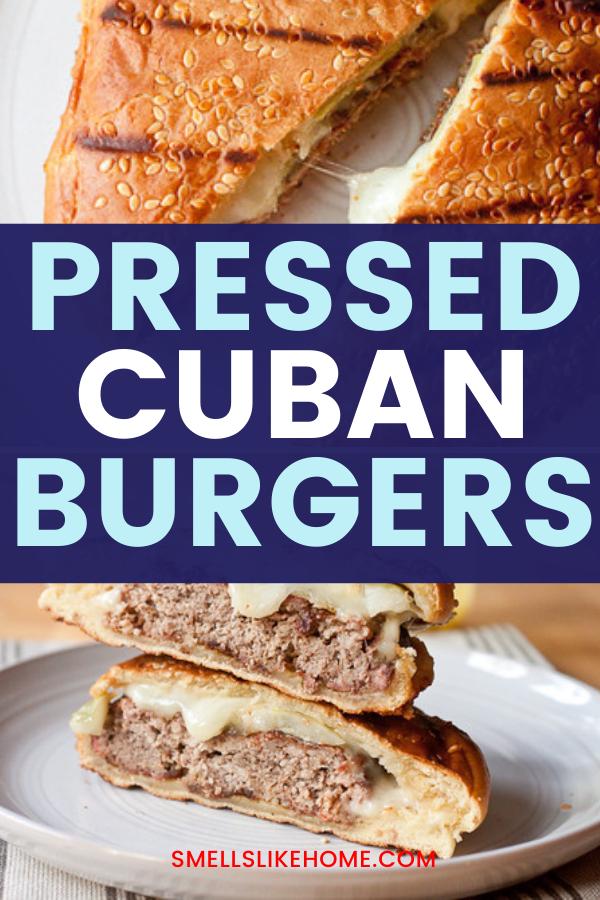 Pinnable image of pressed Cuban burgers.