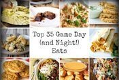 Top 35 Game Day (and Night!) Eats