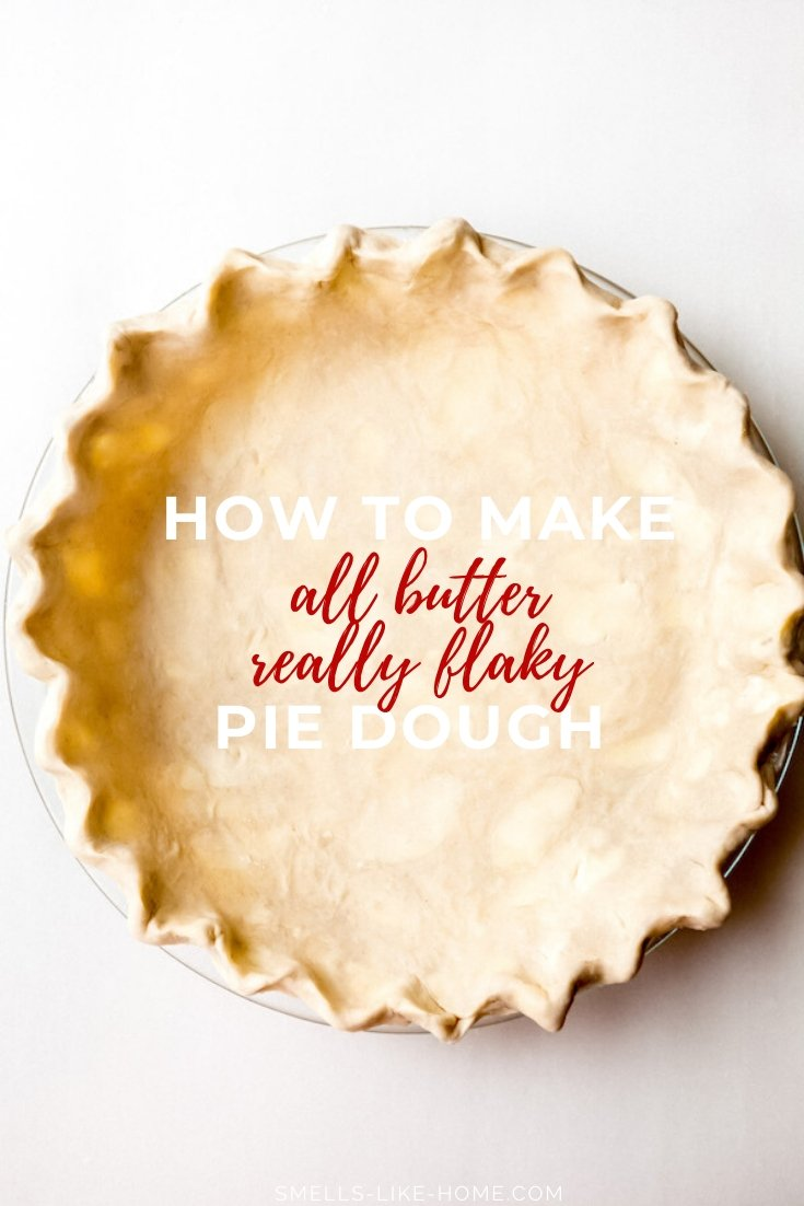 All Butter Really Flakey Pie Dough