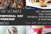 The Ultimate Memorial Day Weekend Menu