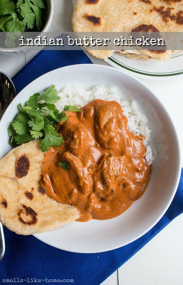 Indian Butter Chicken Smells Like Home