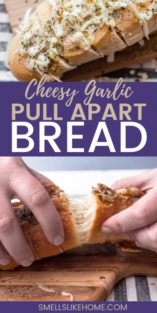 Pinnable image of cheesy garlic pull apart bread.