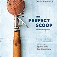 The Perfect Scoop (Revised and Updated) by David Lebovitz