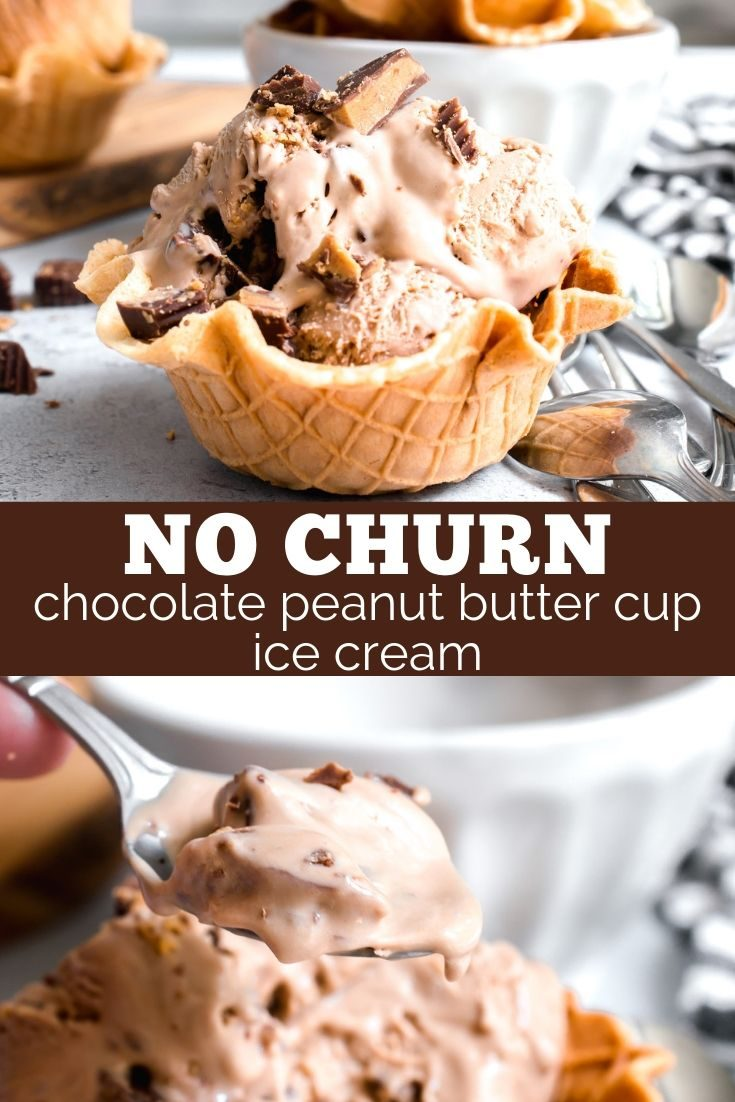 No Churn Chocolate Peanut Butter Cup Ice Cream