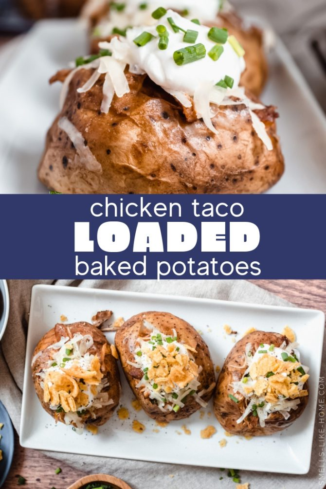 Chicken Taco Loaded Baked Potatoes