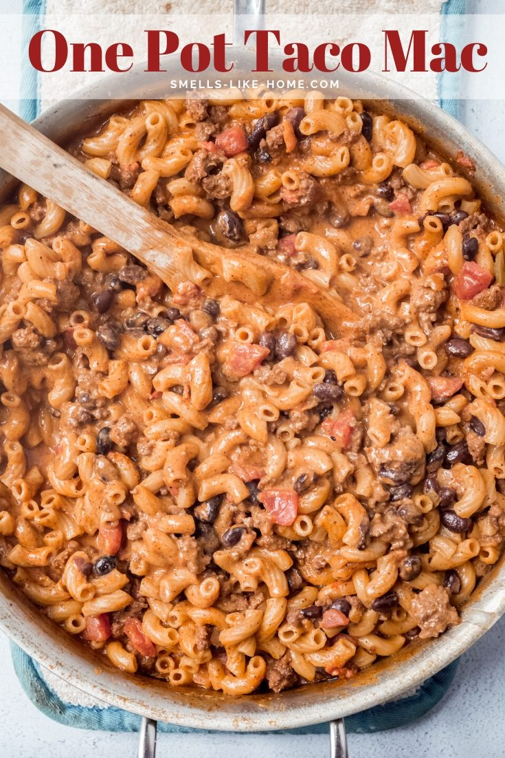 One Pot Taco Mac: A gigantic family-favorite, this creamy taco pasta is a sure fire winner for an easy weeknight meal! #tacopasta #tacomac #creamy #weeknight #hamburgerhelper