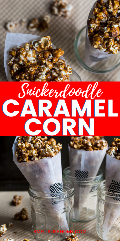 Pinnable image of snickerdoodle flavored caramel corn served in parchment cones .