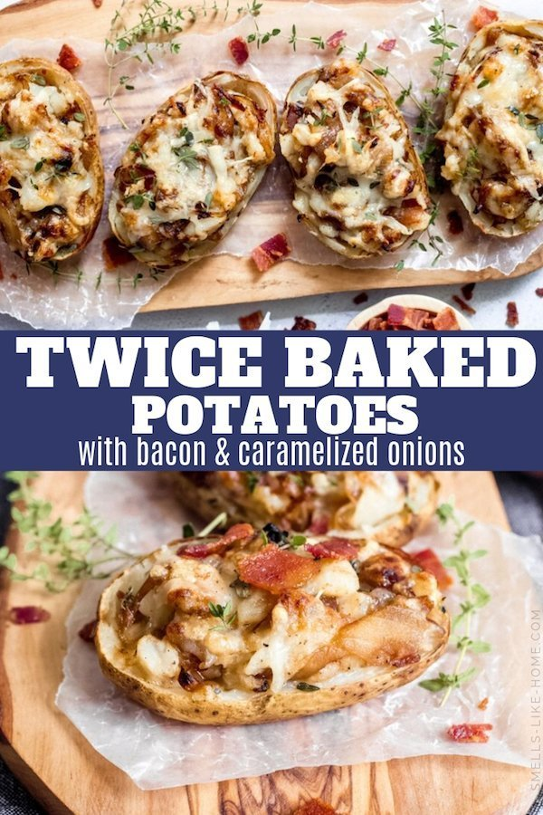 Twice Baked Potatoes Recipe with Bacon and Caramelized Onions