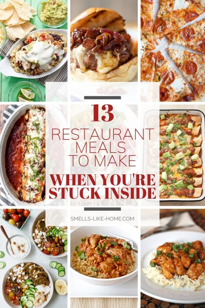 13 Restaurant Meals to Make When You're Stuck Inside
